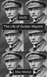 Vivo: The Life of Gustav Meyrink - Mike Mitchell
