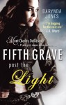 Fifth Grave Past the Light: Number 5 in series (Charley Davidson) - Darynda Jones