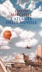 L'atlante delle nuvole - David Mitchell, Luca Scarlini, Lorenzo Borgotallo
