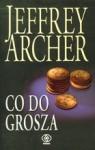 Co do grosza - Jeffrey Archer, Danuta Sękalska