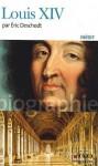Louis XIV - Éric Deschodt