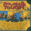 Rough & Tough Diggers & Dumpers - Jane Horne, Make Believe Ideas