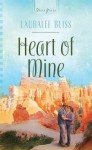 Heart of Mine - Lauralee Bliss