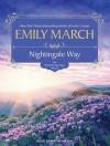 Nightingale Way - Emily March, Kathe Mazur