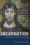 Incarnation: On the Scope and Depth of Christology - Niels Henrik Gregersen