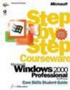 Microsoft Windows 2000 Professional Step by Step Courseware Core Skills Color Class Pack - ActiveEducation, ActiveEducation Staff