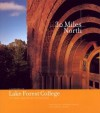 Thirty Miles North: A History of Lake Forest College, Its Town, and Its City of Chicago - Franz Schulze, Arthur H. Miller, Rosemary Cowler