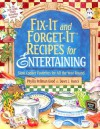 Fix-It and Forget-It Recipes for Entertaining: Slow Cooker Favorites for All the Year Round - Phyllis Pellman Good, Dawn J. Ranck