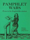 Holstun Pamphlet Wars: Prose in the English Revolution - James Holston