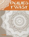 Doilies with a Twist (Leisure Arts #3818) - Patricia Kristoffersen