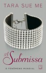 A Submissa (Portuguese Edition) - Tara Sue Me