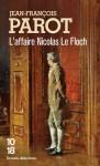 L'affaire Nicolas le Floch - Jean-François Parot
