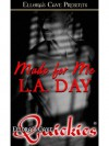Made for Me - L.A. Day