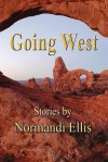 Going West - Normandi Ellis