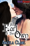 An Earl of Her Own (BookStrand Publishing Romance) - Angela Claire