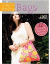 Simple Knits - Knitted Bags: 12 Fun-To-Make Bags for All Occasions - Clare Crompton
