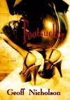 Footsucker - Geoff Nicholson