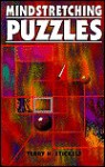 Mindstretching Puzzles - Terry H. Stickels