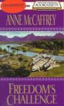 Freedom's Challenge (Freedom Series, #3) - Anne McCaffrey, Dick Hill