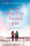 Now That I've Found You - Ciara Geraghty
