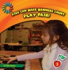 Play Fair! - Katie Marsico