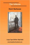 The Inferno (Large Print) - Henri Barbusse