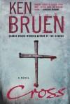 Cross: A Novel - Ken Bruen