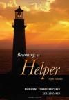 Becoming a Helper - Marianne Schneider Corey, Gerald Corey