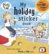 Sticker Book: My Holiday Sticker Book - NOT A BOOK