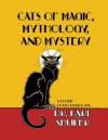 Cats of Magic, Mythology and Mystery - Karl Shuker