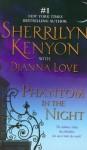 Phantom in the Night (B.A.D. Series, #6) - Sherrilyn Kenyon, Dianna Love