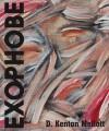 Exophobe - D. Kenton Mellott