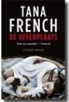De offerplaats - Tana French
