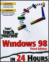 Teach Yourself Windows 98 in 24 Hours - Greg M. Perry