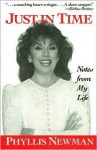 Just in Time: Notes from My Life - Phyllis Newman