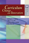 Curriculum Change and Innovation - Shirley Lo, Yiu Lo, Shirley Yeung