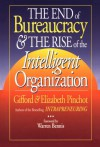 End of Bureaucracy and the Rise of the Intelligent Organization - Gifford Pinchot, Elizabeth Pinchot