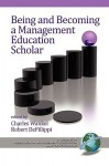 Being and Becoming a Management Education Scholar - Charles Wankel