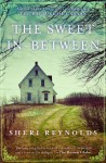 The Sweet In-Between - Sheri Reynolds