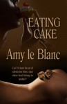Eating Cake (A Sapphire Nights Book) - Amy le Blanc