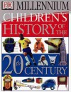 Children's History Of The 20th Century - Susan Rayfield