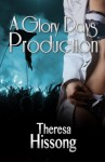 A Glory Days Production - Theresa Hissong