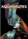Physalia (Les Aquanautes, Tome #1) - Joël Parnotte, Vincent Mallié