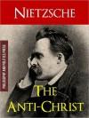 The Antichrist - Friedrich Nietzsche