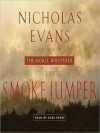 The Smoke Jumper (Audio) - Nicholas Evans, Luke Perry