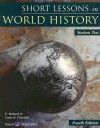 Short Lessons in World History: Student Book - E. Richard Churchill, Linda R. Churchill