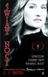 Świat nocy #3: Łowczyni. Czarny Świt. Światło Nocy - Lisa Jane Smith