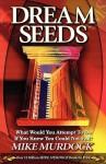 Dream Seeds - Mike Murdock