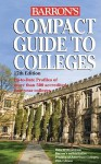 Compact Guide to Colleges - Barron's Book Notes