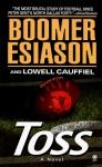 Toss: A Novel - Boomer Esiason, Lowell Cauffiel
